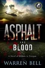 Asphalt and Blood