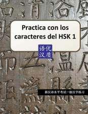 Practica Con Los Caracteres del Hsk1