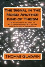 The Signal in the Noise