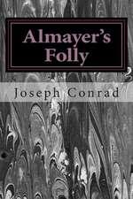 Almayer?s Folly