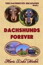 Dachshunds Forever