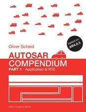Autosar Compendium - Part 1: Application & Rte