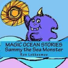 Magic Ocean Stories Sammy the Sea Monster