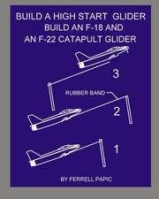 Build a High Start Glider