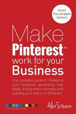 Make Pinterest Work for Your Business