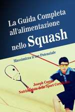 La Guida Completa All'alimentazione Nello Squash