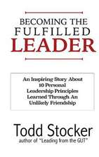 Becoming the Fulfilled Leader