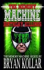 The Memory Machine Birthday Killings