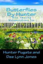Butterflies by Hunter
