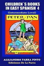 Childrens Books in Easy Spanish 4