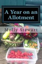 A Year on an Allotment