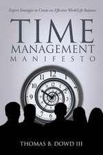Time Management Manifesto