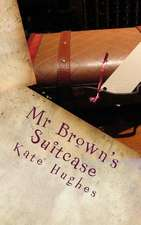MR Brown's Suitcase