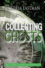Collecting Ghosts