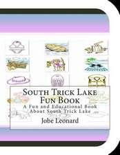 South Trick Lake Fun Book