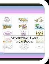 Stonecoal Lake Fun Book