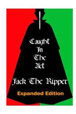 Caught in the ACT Jack the Ripper