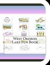 West Okoboji Lake Fun Book