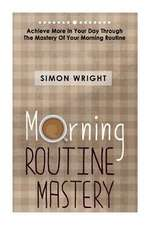 Morning Routine Mastery