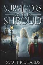 Survivors of the Shroud