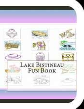 Lake Bistineau Fun Book