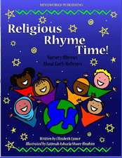 Religious Rhyme Time!