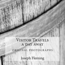 Visitor Travels a Day Away
