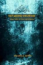 Retaking Oblivion