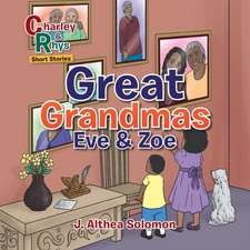 Great Grandmas Eve & Zoe