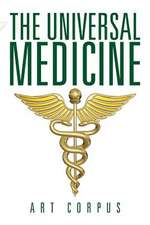 The Universal Medicine