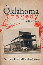 An Oklahoma Tragedy