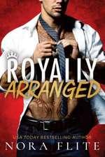 Royally Arranged