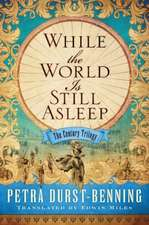 While the World Is Still Asleep:  Chronicles of an Extraordinary Ordinary Life