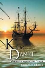 King Daniel: Gasparilla King of the Pirates