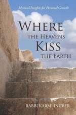 Where the Heavens Kiss the Earth