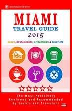 Miami Travel Guide 2015