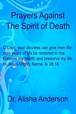 Prayers Against the Spirit of Death