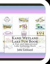 Kanji Wetland Lake Fun Book