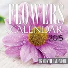 Flowers Calendar 2015