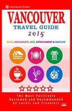 Vancouver Travel Guide 2015