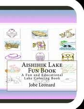 Aishihik Lake Fun Book