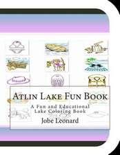 Atlin Lake Fun Book