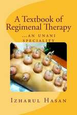 A Textbook of Regimenal Therapy