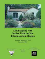 Landscaping with Native Plants of the Intermountain Region