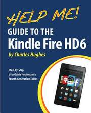 Help Me! Guide to the Kindle Fire HD 6