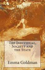 The Individual, Society and the State