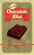 The Old Chocolate Diet