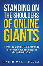 Standing on the Shoulders of Online Giants