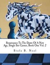 Renaissance to the Dawn of a New Age, Single Set Games, Book One Vol. 2
