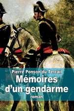 Memoires D'Un Gendarme